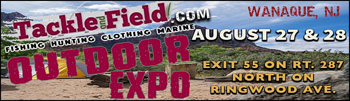 Visit the Tackle and Field Outdoor Expo  August 27 & 28