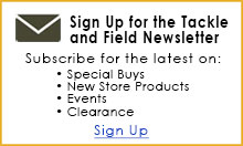 Subscribe to the Tackle and Field Newsletter